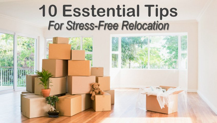 10 Tips For Stress-Free Relocation